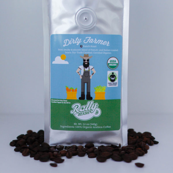 Rally Beans' Dirty Farmer is a bold coffee, sure to please!